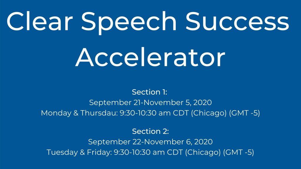 clear speech success accelerator
